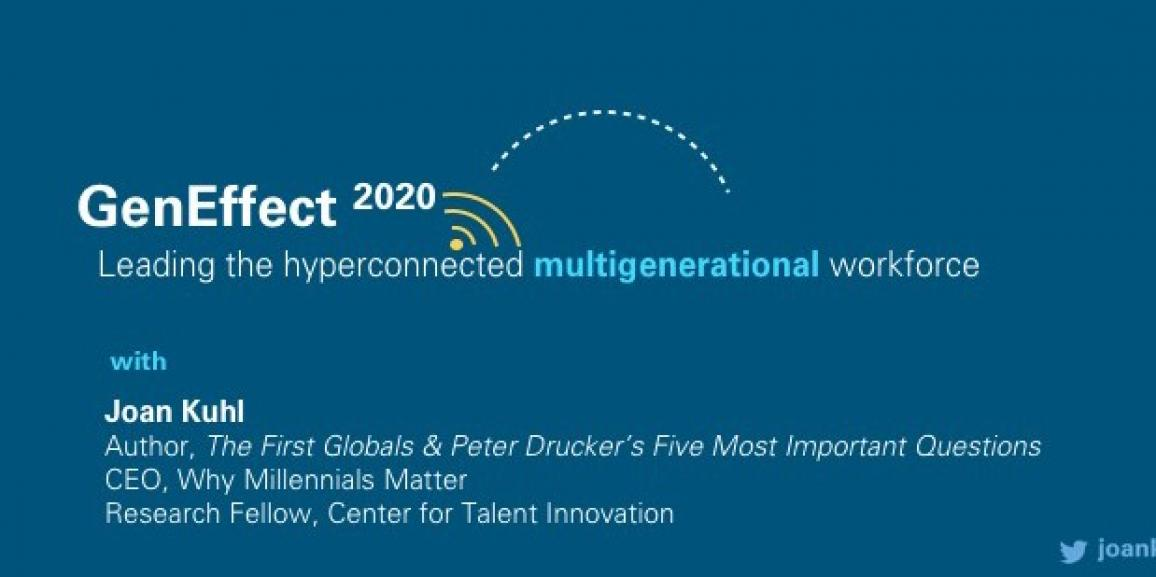 GenEffect 2020: Leading a Hyper-Connected Multi-Generational Workforce