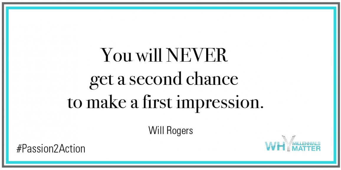 First Impressions – Make it Count!